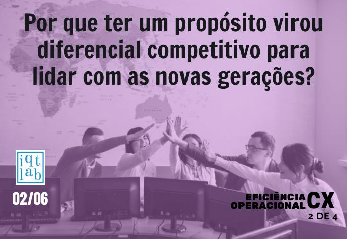 Propósito virou diferencial competitivo?