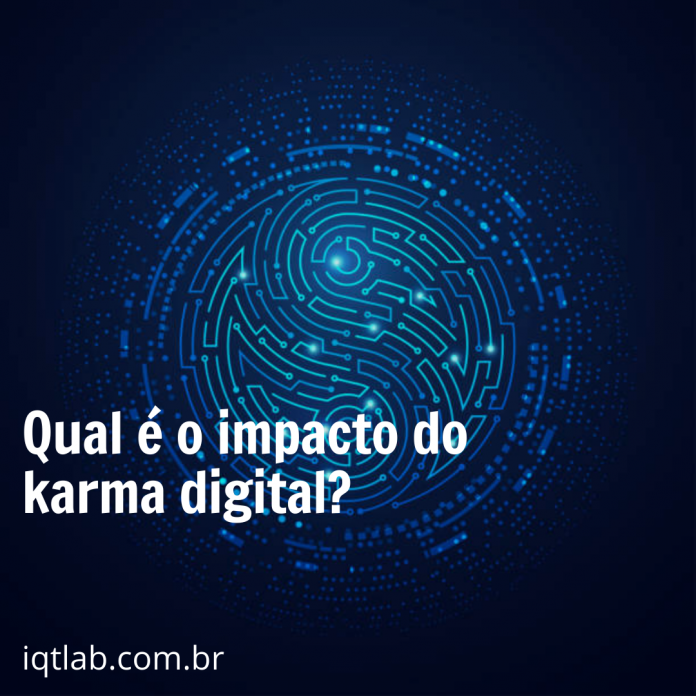 Qual o impacto do Karma Digital?