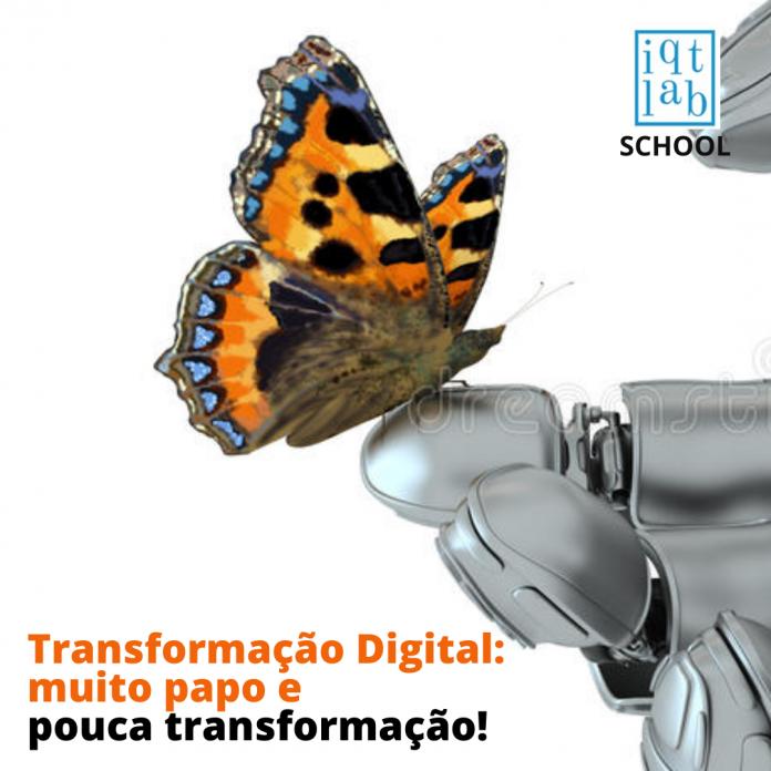 Transformação digital: muito papo e pouca transformação